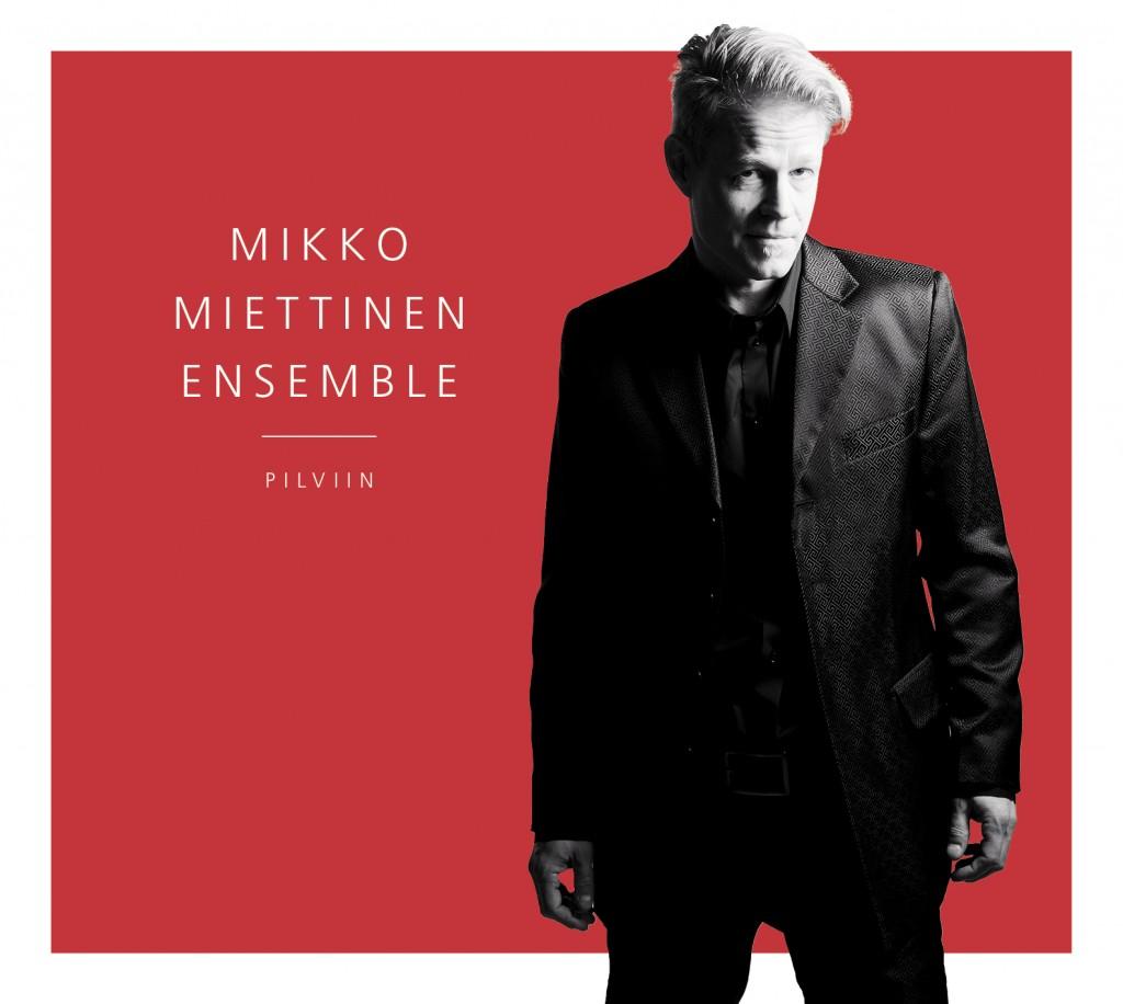 Mikko Miettinen Ensemle: Pilviin